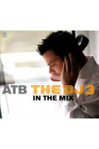 Купить - Музыка - ATB: The DJ 3. In the Mix