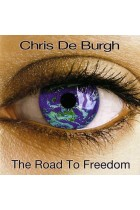 Купить - Музыка - Chris de Burgh: The Road to Freedom