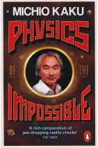 Купить - Книги - Physics of the Impossible