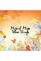 Купить - Музыка - Miguel Migs: Those Things