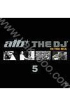 Купить - Музыка - ATB: The DJ 5. In the Mix