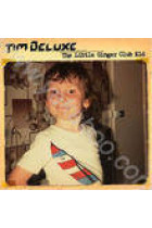 Купить - Музыка - Tim Deluxe: The Little Ginger Club Kid