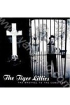 Купить - Музыка - The Tiger Lillies: The Brothel to the Cemetery (Import)