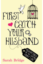 Купить - Книги - First Catch Your Husband