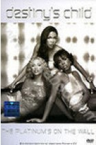 Купить - Музыка - Destiny's Child: The Platinum's On the Wall (DVD)