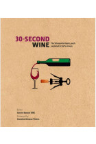 Купить - Книги - 30-Second Wine: The 50 Essential Elements, each explained in Half a Minute