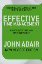 Купити - Книжки - Effective Time Management (Revised edition): How to Save Time and Spend It Wisely