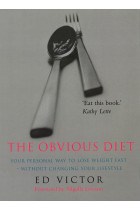 Купити - Книжки - The Obvious Diet : Your Personal Way to lose Weight Fast - Without Changing Your Lifestyle