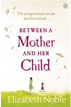 Купити - Книжки - Between a Mother and her Child