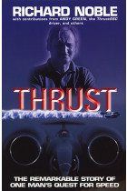 Купити - Книжки - Thrust: The Remarkable Story Of One Man's Quest For Speed