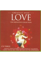 Купить - Музыка - Сборник: Greatest Ever! Love: The Definitive Collection 3
