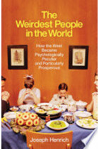 Купить - Книги - The Weirdest People in the World: How the West Became Psychologically Peculiar and Particularly Prosperous