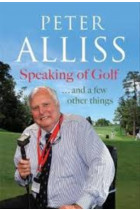 Купити - Книжки - Speaking of Golf : ...and a few other things