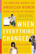 Купити - Книжки - When Everything Changed : The Amazing Journey of American Women from 1960 to the Present