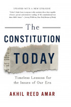 Купити - Книжки - The Constitution Today: Timeless Lessons for the Issues of Our Era