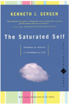 Купити - Книжки - The Saturated Self : Dilemmas Of Identity In Contemporary Life
