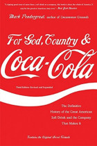 Купити - Книжки - For God, Country, and Coca-Cola : The Definitive History of the Great American Soft Drink and the Company That Makes It