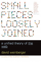 Купити - Книжки - Small Pieces Loosely Joined: A Unified Theory of the Web