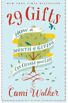 Купити - Книжки - 29 Gifts: How a Month of Giving Can Change Your Life: 256