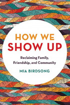 Купити - Книжки -  How We Show Up : Building Community in These Fractured Times