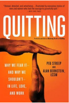 Купити - Книжки - Quitting previously published as Mastering the Art of Quitting