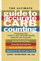 Купить - Книги - The Ultimate Guide to Accurate Carb Counting: Featuring the Tools and Techniques Used by the Experts Marlowe Diabetes Library