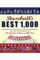 Купити - Книжки -  Baseball's Best 1000 - Revised And Updated : Rankings of the Skills, the Achievements and the Performance of the Greatest Players of All Time