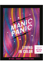 Купити - Книжки -  Manic Panic Living in Color : A Rebellious Guide to Hair Color and Life