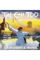 Купить - Музыка - Oliver Shanti & Friends: Tai Chi Too. Himalaya Magic and Spirit
