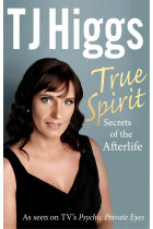 Купити - Книжки - True Spirit : Secrets of the Afterlife