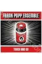 Купить - Музыка - Frank Popp Ensemble: Touch and Go