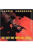 Купить - Авангардная музыка - Laurie Anderson: The Ugly One With The Jewels (Import)