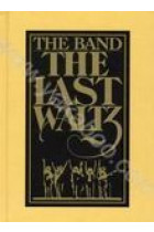 Купить - Музыка - The Band: The Last Waltz (4 CD) (Import)