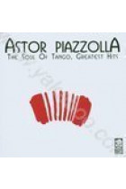 Купить - Музыка - PIAZZOLLA,ASTOR: SOUL OF TANGO,THE-GREATEST HIT