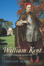 Купити - Книжки - William Kent. Architect, Designer, Opportunist