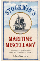 Купити - Книжки - Stockwin's Maritime Miscellany: A Ditty Bag of Wonders from the Golden Age of Sail