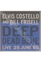 Купить - Музыка - Elvis Costello & Bill Frisell: Deep Dead Blue (Import)