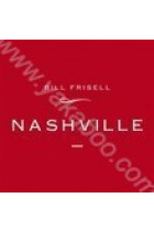Купить - Кантри - Bill Frisell: Nashville (Import)