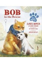 Купити - Книжки - Bob to the Rescue: An Illustrated Picture Book