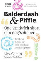 Купити - Книжки - Balderdash & Piffle: One Sandwich Short of a Dog's Dinner