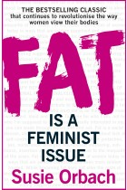 Купить - Книги - Fat Is A Feminist Issue
