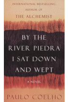 Купить - Книги - By the River Piedra I Sat Down and Wept