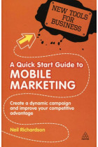 Купить - Книги - A Quick Start Guide to Mobile Marketing
