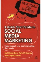 Купить - Книги - A Quick Start Guide to Social Media Marketing