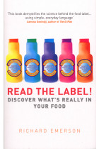 Купити - Книжки - Read the Label! : Discover what's really in your food