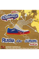 Купить - Музыка - Russia Goes Clubbing Stage 002. Mixed by Bobina