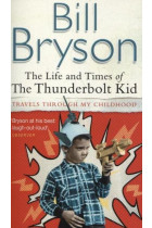 Купить - Книги - The Life and Times of the Thunderbolt Kid