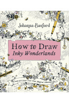 Купить - Книги - How To Draw Inky Wonderlands