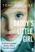 Купить - Книги - Daddy's Little Girl: A picture perfect family with a terrible secret
