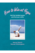 Купить - Книги - How to Win at Yoga : Nail the hardest poses and find your selfie